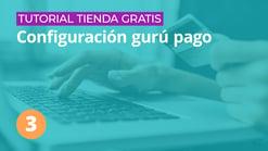 03-tutorial-tienda-gratis-configuración-gurú-pago